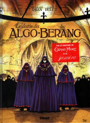 Le Destin des Algo-Berang - Tome 1